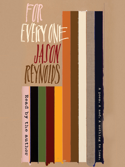 Title details for For Every One by Jason Reynolds - Available