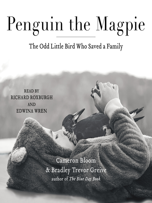 Title details for Penguin the Magpie by Cameron Bloom - Available