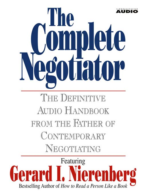 a chapter summary of a book on negotiating by nierenberg Written by gerard i nierenberg and henry h calero.