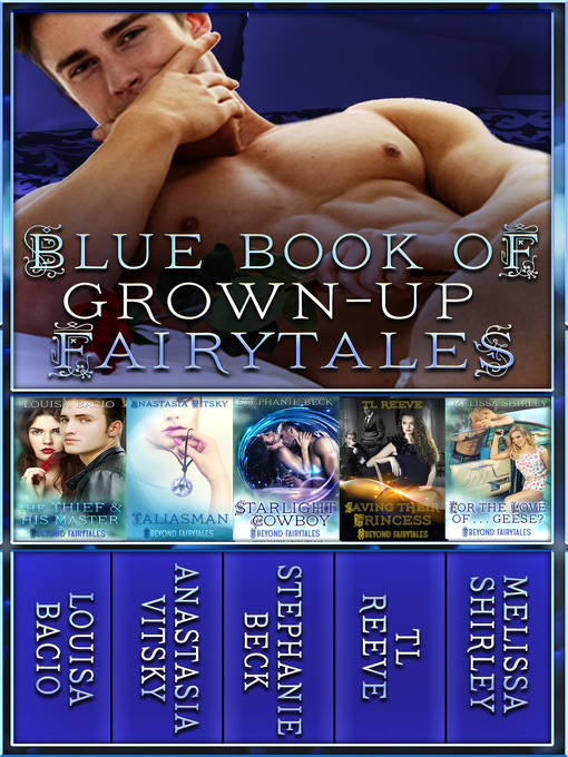 Title details for Blue Book of Grown-Up Fairytales by Louisa Bacio - Wait list