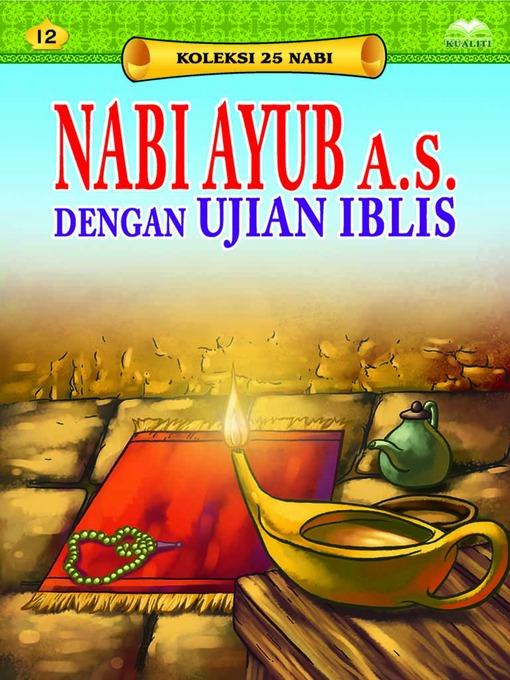 Nabi Ayub a s  dengan Ujian Iblis - National Library of Malaysia