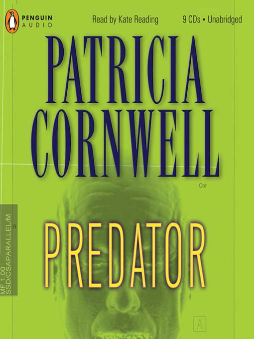 Title details for Predator by Patricia Cornwell - Available