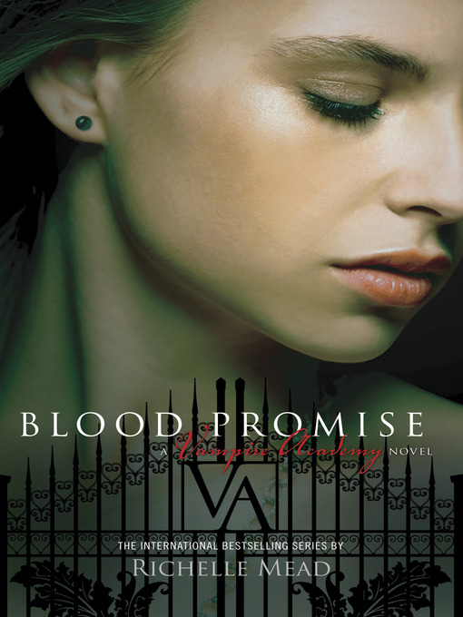Title details for Blood Promise by Richelle Mead - Available