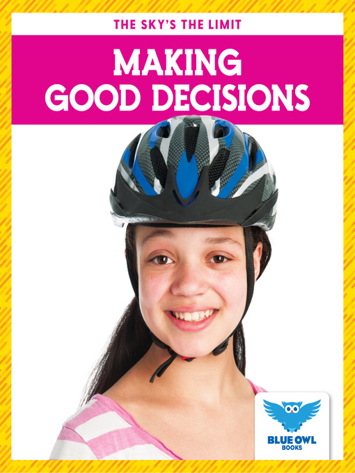 Title details for Making Good Decisions by Stepanie Finne - Available