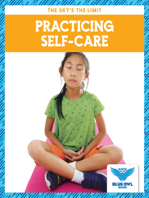 Title details for Practicing Self-Care by Stepanie Finne - Available