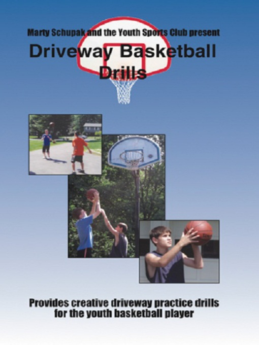 Title details for Driveway Basketball Drills by Marty Schupak - Available