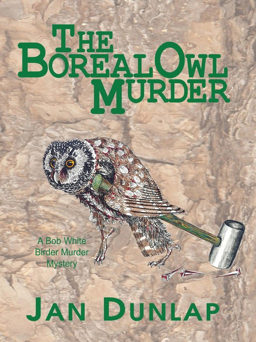 Title details for The Boreal Owl Murder by Jan Dunlap - Available