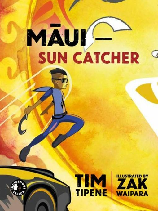 Title details for Māui - Sun Catcher by Tim Tipene - Available