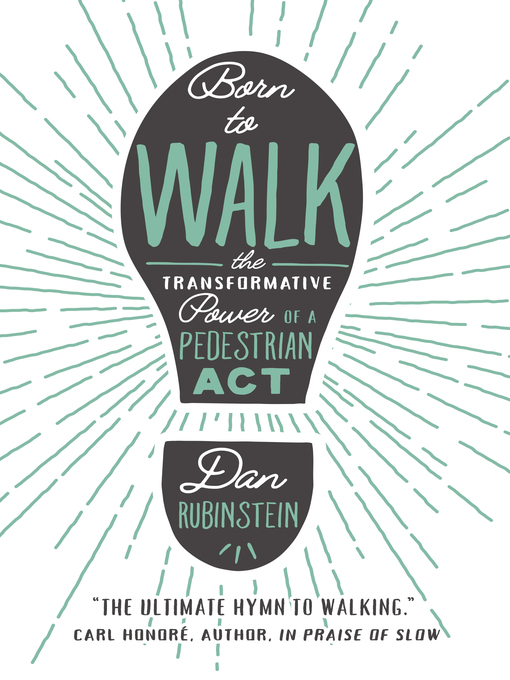 Title details for Born to Walk by Dan Rubinstein - Available