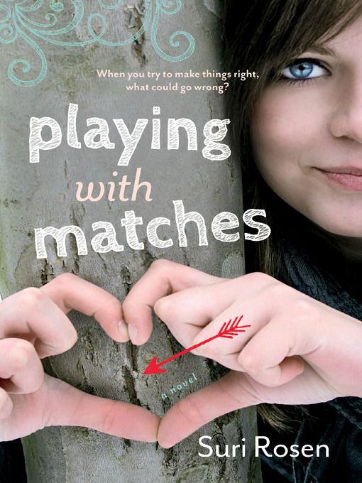 Title details for Playing With Matches by Suri Rosen - Available