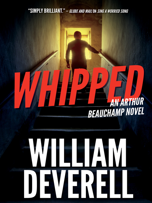 Title details for Whipped by William Deverell - Available