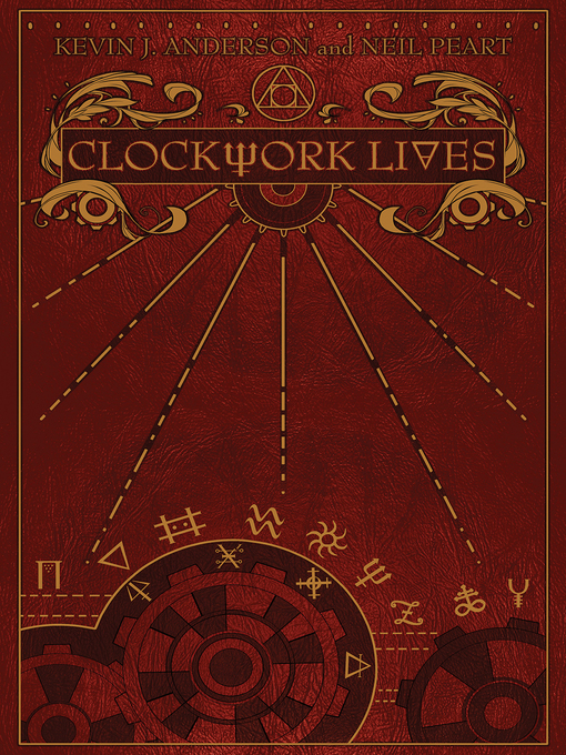 Title details for Clockwork Lives by Kevin J. Anderson - Available