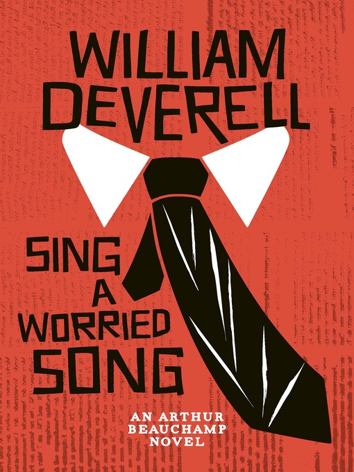 Title details for Sing a Worried Song by William Deverell - Available
