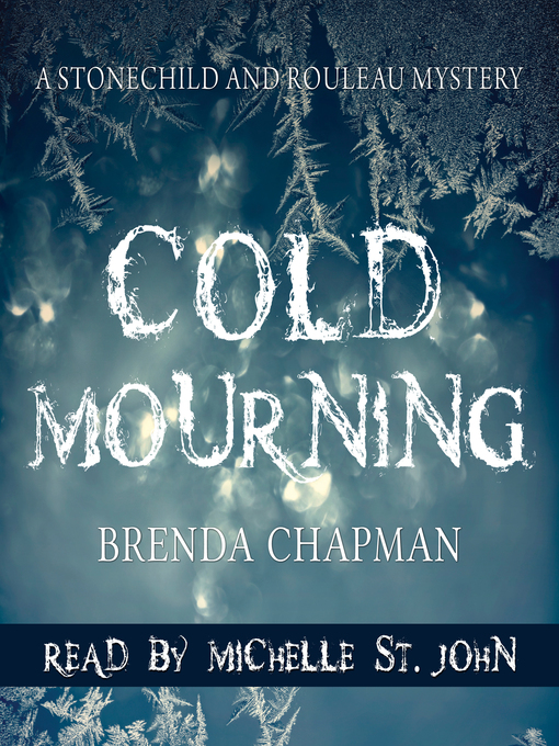 Title details for Cold Mourning by Brenda Chapman - Available