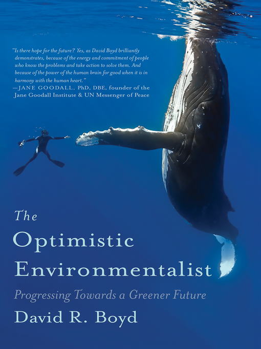 Title details for The Optimistic Environmentalist by David R. Boyd - Available