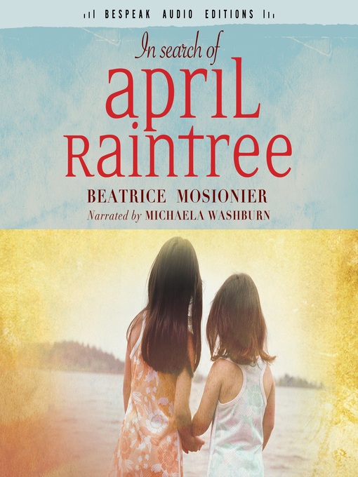 Title details for In Search of April Raintree by Beatrice Mosionier - Wait list
