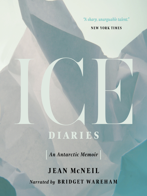 Title details for Ice Diaries by Jean McNeil - Available