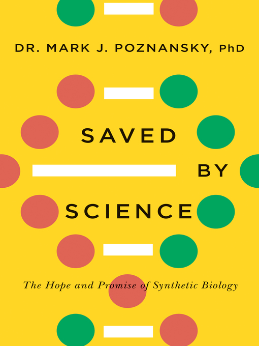 Title details for Saved by Science by Mark J. Poznansky - Available