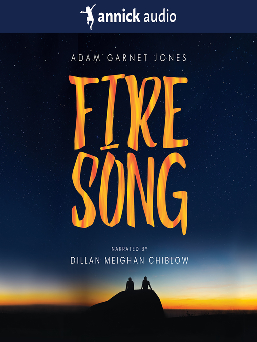 Title details for Fire Song by Adam Garnet Jones - Available