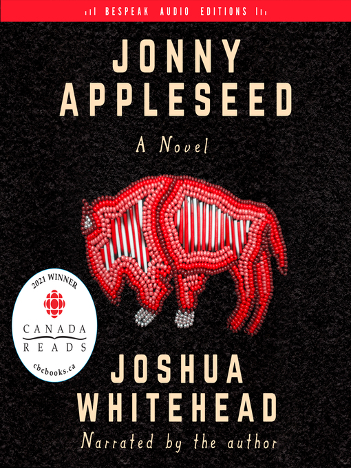 Title details for Jonny Appleseed by Joshua Whitehead - Available