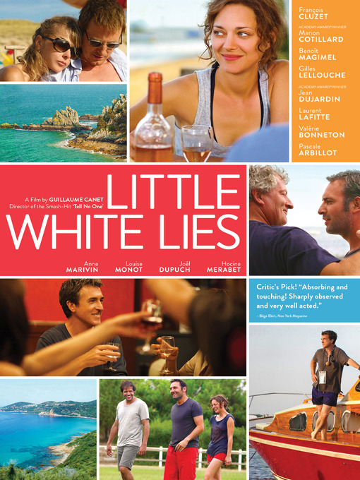 Title details for Little White Lies by Guillaume Canet - Available