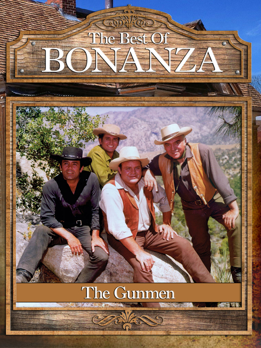 Title details for Bonanza, Season 1, Episode 19 by Christian Nyby - Available
