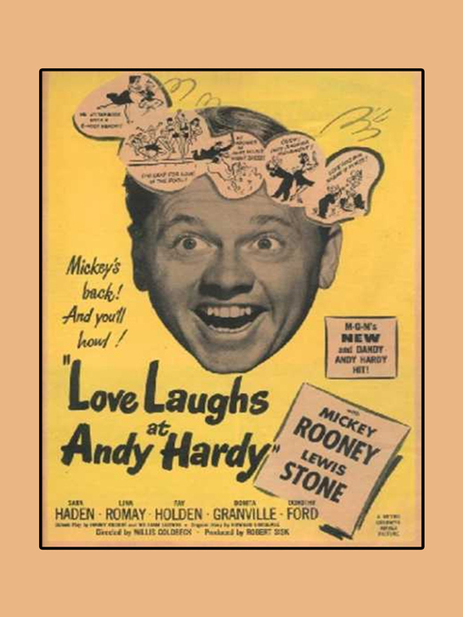Title details for Love Laughs At Andy Hardy by Willis Goldbeck - Available