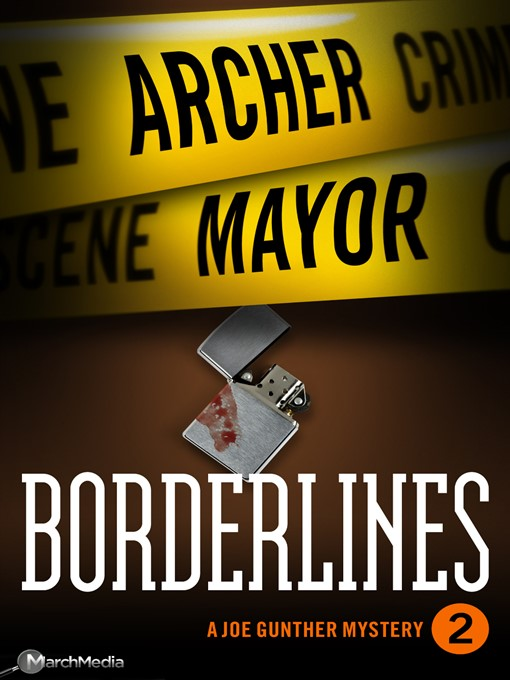 Title details for Borderlines by Archer Mayor - Available