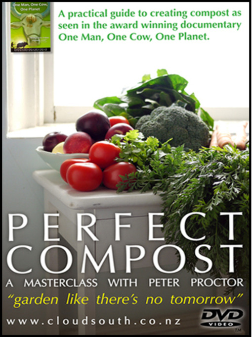 Title details for Perfect Compost by Cloud South Films - Available