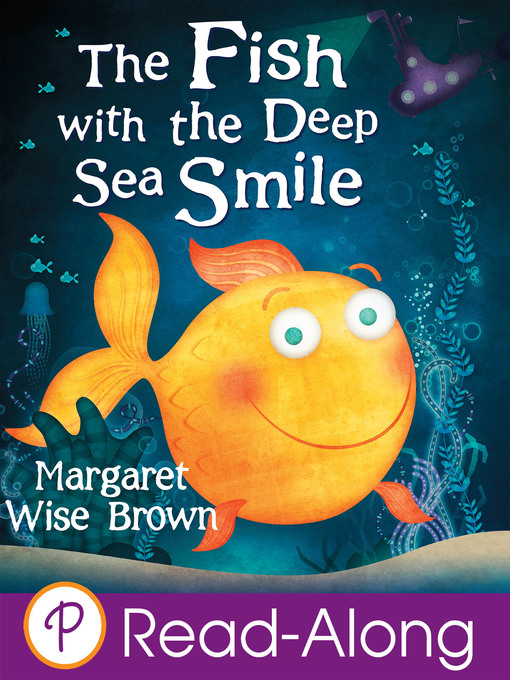 Title details for The Fish with the Deep Sea Smile by Margaret Wise Brown - Available