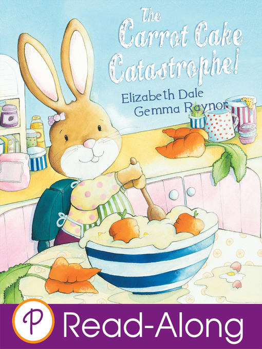 Title details for The Carrot Cake Catastrophe by Elizabeth Dale - Available