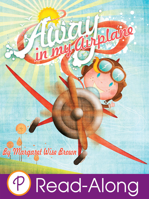 Title details for Away in My Airplane by Margaret Wise Brown - Available