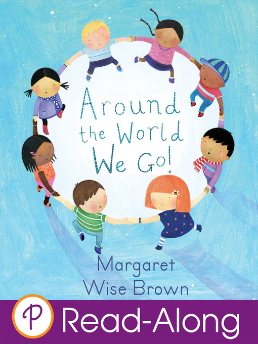 Title details for Around the World We Go! by Margaret Wise Brown - Wait list