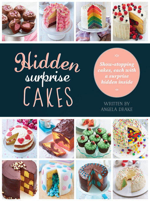 Title details for Hidden Surprise Cakes by Angela Drake - Available