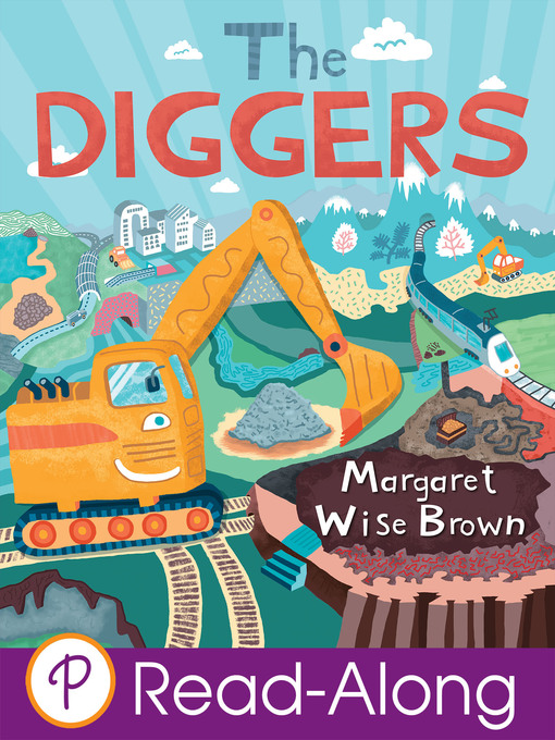 Title details for The Diggers by Margaret Wise Brown - Available