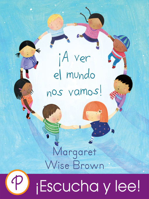 Title details for !A ver el mundo nos vamos! by Margaret Wise Brown - Wait list