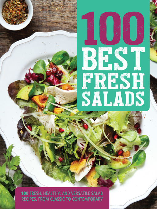 Title details for 100 Best Fresh Salads by Love Food Editors - Wait list
