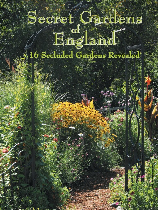 Title details for Secret Gardens of England by Nicola Van Den Berg - Available