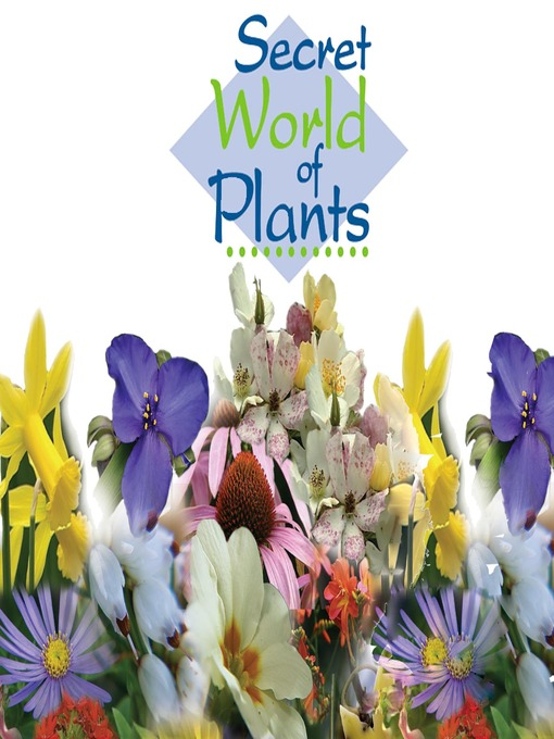 Title details for Secret World of Plants, Spring by Pauline Evans - Available