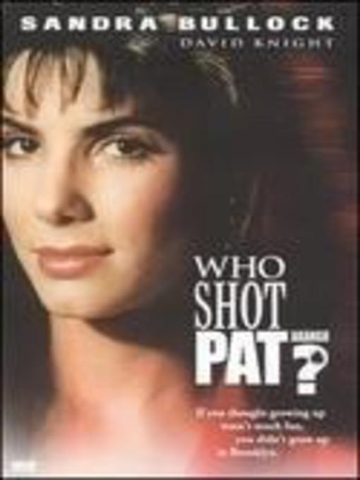 Title details for Who Shot Pat? by Blue Wave - Available