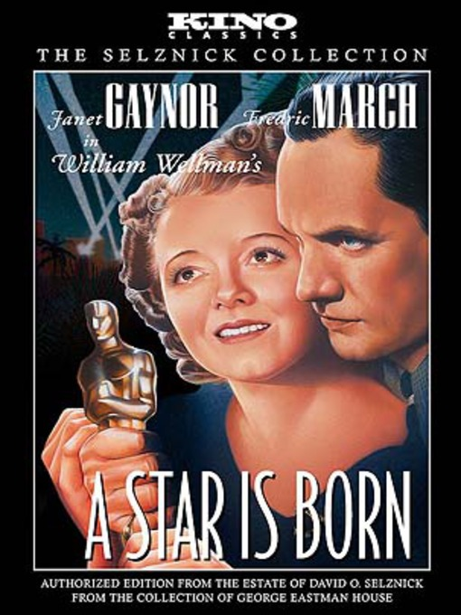 Title details for A Star is Born by David O. Selznick - Available
