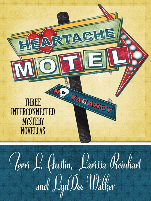 Title details for Heartache Motel by Austin, Terri L. - Wait list
