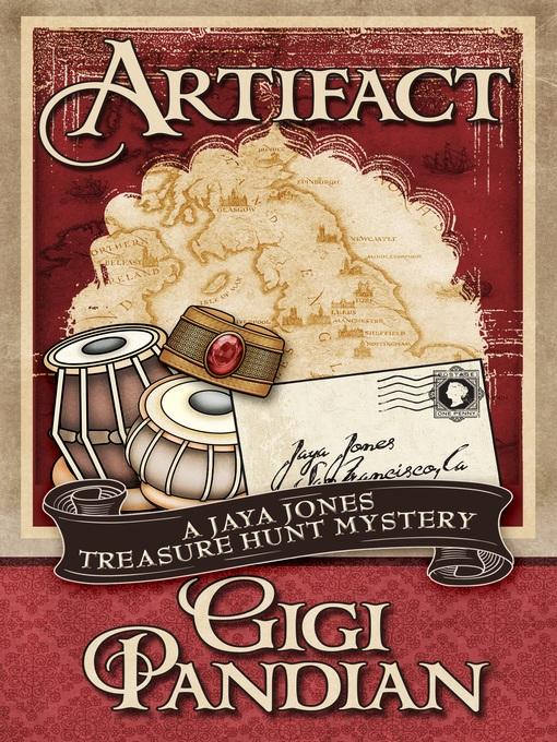 Title details for Artifact by Gigi Pandian - Wait list