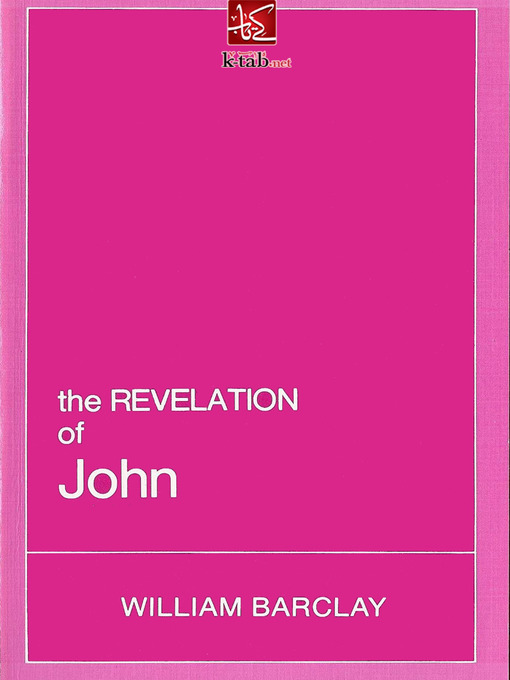 Title details for Bible Commentaries the revelation of john by William Barclay - Available