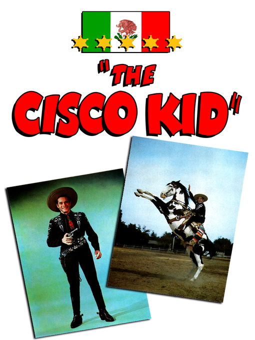 Title details for The Cisco Kid, Season 1, Episode 22 by Albert Herman - Available