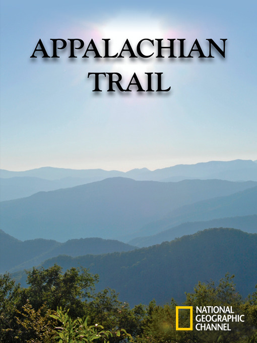 Title details for Appalachian Trail by National Geographic - Available