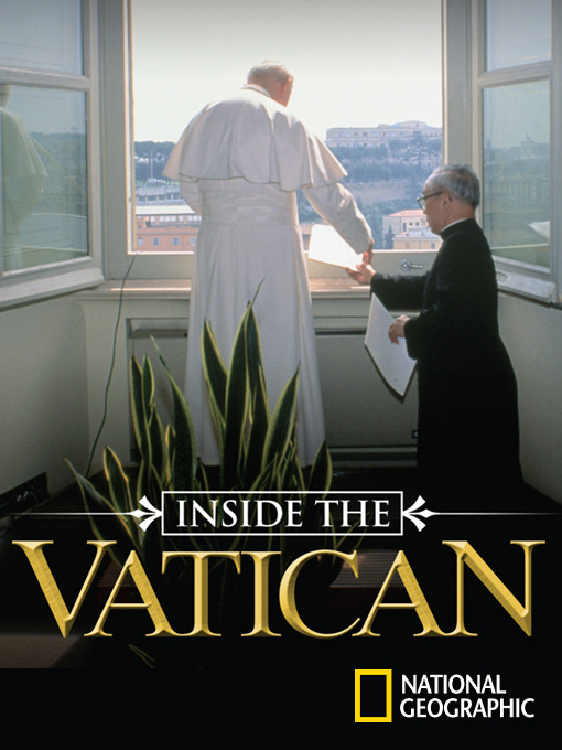 Title details for Inside the Vatican by National Geographic - Available