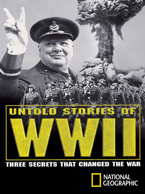 Title details for Untold Stories of WWII by National Geographic - Available