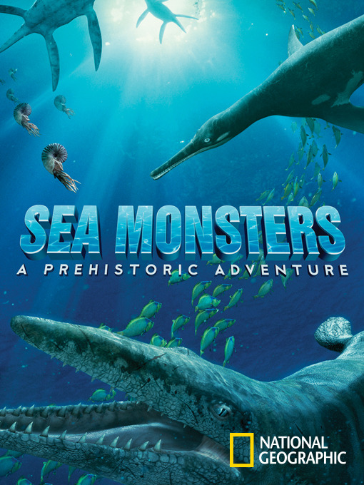 Title details for Sea Monsters by National Geographic - Available