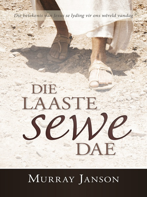 Title details for Die Laaste sewe dae by Murray Janson - Available